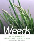 Weeds of the Midwestern United States & Central Canada