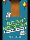 Election Misdirection