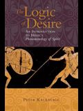 The Logic of Desire: An Introduction to Hegel's Phenomenology of Spirit