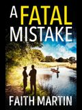 A Fatal Mistake (Ryder and Loveday, Book 2)