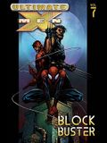 Ultimate X-Men - Volume 7: Blockbuster