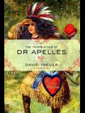 The Translation of Dr. Apelles: A Love Story
