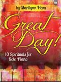 Great Day!: 10 Spirituals for Solo Piano