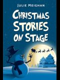 Christmas Stories on Stage