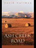 Ash Creek Road: The Kansas-Colorado Trilogy
