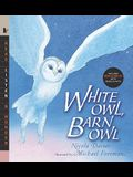 White Owl, Barn Owl with Audio: Read, Listen, & Wonder