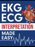 EKG ECG Interpretation Made Easy