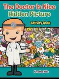 The Doctor Is Nice Hidden Picture Activity Book