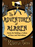 The Adventures of Alaren: Stories for Building a Culture of Peace and Nonviolence