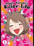 Happy Kanako's Killer Life Vol. 1