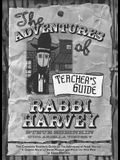 The Adventures of Rabbi Harvey Teachers Guide: The Complete Teacher's Guide to the Adventures of Rabbi Harvey: A Graphic Novel of Jewish Wisdom and Wi