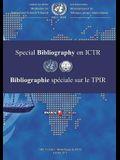 International Criminal Tribunal for Rwanda (Ictr) Special Bibliography: 2015