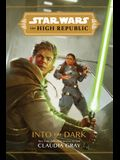Star Wars the High Republic: Into the Dark