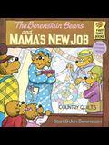 Berenstain Bears and Mama's New Job