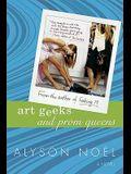 Art Geeks And Prom Queens (Turtleback School & Library Binding Edition)