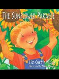 The Sunflower Parable (The Parable Series)