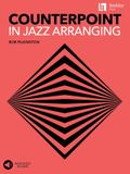 Counterpoint in Jazz Arranging Book with Online Audio Access by Bob Pilkington