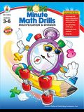 More Minute Math Drills, Grades 3 - 6: Multiplication and Division