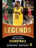 Legends: The Best Players, Games, and Teams in Basketball