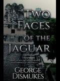 Two Faces of the Jaguar