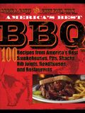 America's Best BBQ: 100 Recipes from America's Best Smokehouses, Pits, Shacks, Rib Joints, Roadhouses, and Restaurants