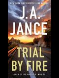 Trial by Fire, Volume 5: A Novel of Suspense