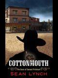 Cottonmouth: The Guns of Samuel Pritchard
