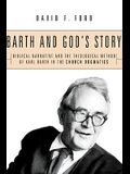 Barth and God's Story: Biblical Narrative and the Theological Method of Karl Barth in the Church Dogmatics