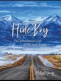 Hide Boy: The Adventurous Life of Michael Young