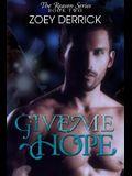 Give Me Hope - Reason Series #2