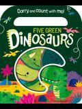 Five Green Dinosaurs