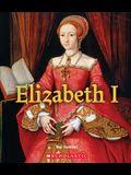 Elizabeth I (a True Book: Queens and Princesses)