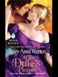 At the Duke's Pleasure