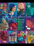50 Garter Stitch Gifts to Knit: The Ultimate Easy-To-Knit Collection Featuring Universal Yarn Deluxe Worsted