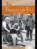 The Prohibition Era