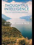 Thoughtful Intelligence: a Practical Guide for Moral Development