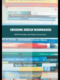 Crossing Design Boundaries: Proceedings of the 3rd Engineering & Product Design Education International Conference, 15-16 September 2005, Edinburg