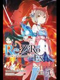 RE: Zero -Starting Life in Another World- Ex, Vol. 1 (Light Novel): The Dream of the Lion King