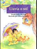Lluvia O Sol = Rain or Shine (Pequenas Bendiciones) (Spanish Edition)