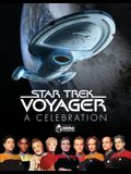 Star Trek Voyager: A Celebration