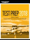 Instructor Test Prep 2018: Study & Prepare: Pass Your Test and Know What Is Essential to Become a Safe, Competent Flight or Ground Instructor - F