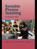 Sensible Physics Teaching