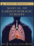 The Johns Hopkins Manual of Cardiothoracic Surgery