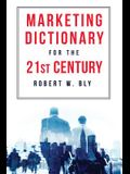 The Marketing Dictionary for the 21st Century