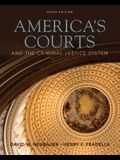Cengage Advantage Book: America's Courts and the Criminal Justice System (Cengage Advantage Books)