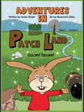 Adventures in PatchLand: Boom! Boom!