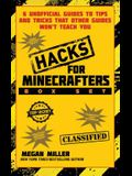 Hacks for Minecrafters Box Set: 6 Unofficial Guides to Tips and Tricks That Other Guides Won't Teach You