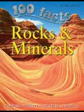 100 Facts Rocks & Minerals: Become a Geologist and Learn All about the Rocks and Mineral
