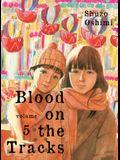 Blood on the Tracks, Volume 5