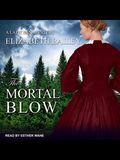 The Mortal Blow Lib/E